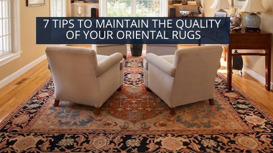 Quality Of Your Oriental Rugs